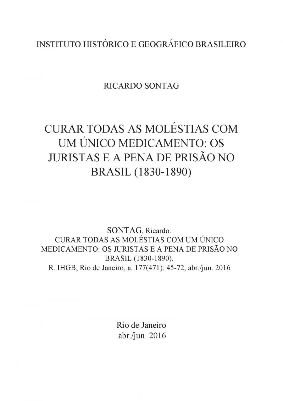 e5143951dfe CURAR TODAS AS MOLÉSTIAS COM UM ÚNICO MEDICAMENTO  OS JURISTAS E A PENA DE  PRISÃO NO BRASIL (1830-1890)